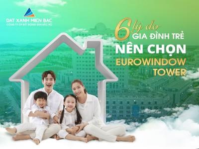 6 LÝ DO GIA ĐÌNH TRẺ NÊN CHỌN EUROWINDOW TOWER